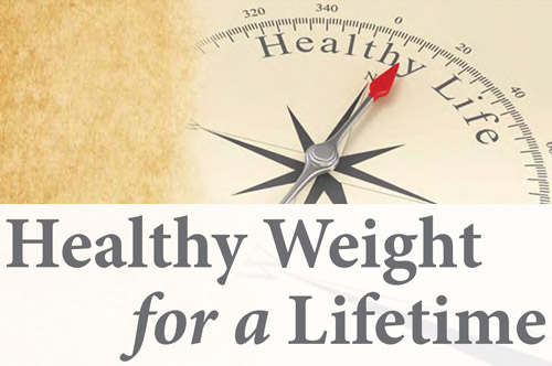 Healthy Weight for a Lifetime
