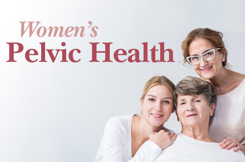 Women's Pelvic Health: Bladder Health