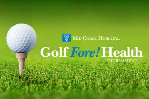 Mid Coast Hospital Golf Fore! Health Tournament