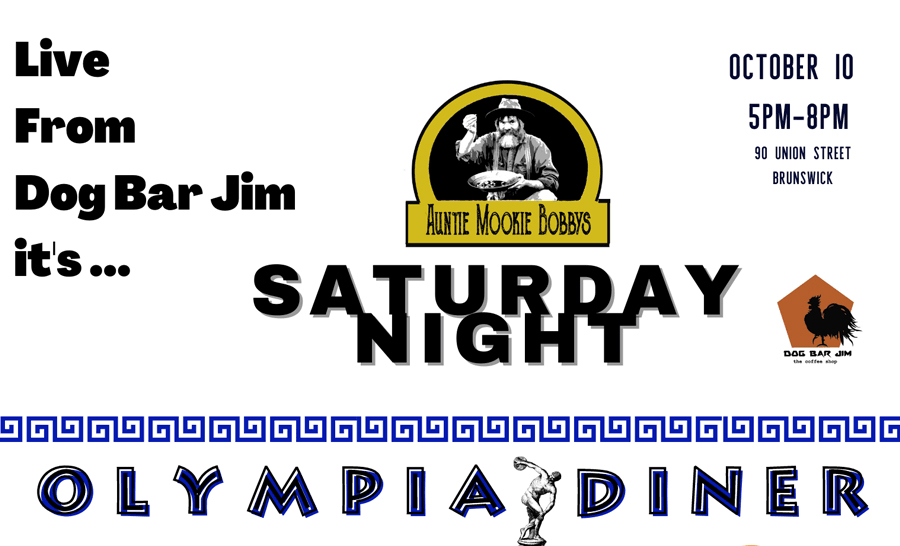 Live From Dog Bar Jim it's ... Saturday Night Olympia Diner
