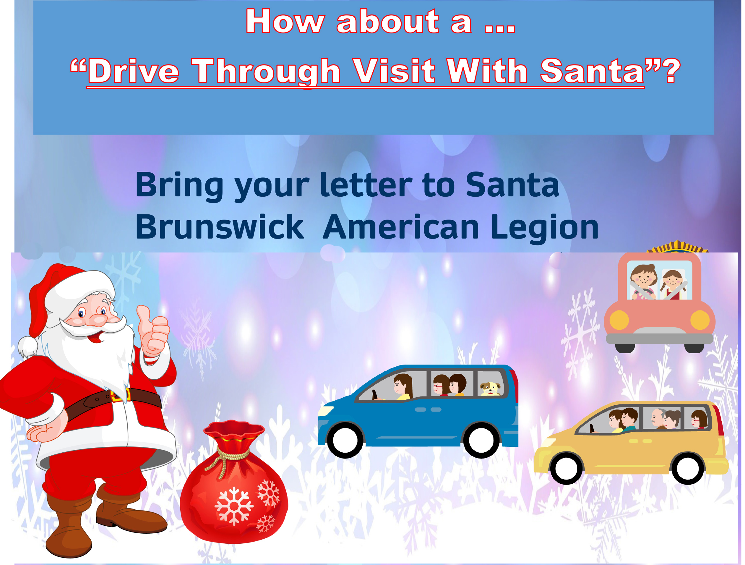 Drive Through Visit with Santa - Legion Post 20