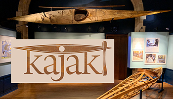 Kajak! A Virtual Exhibit